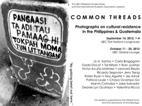 October 11 – 25 Common Threads Photography Exhibit: Cultural Resistance in the Philippines & Guatemala