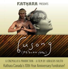 December 19 Film Screening of Busong (Palawan Fate) for Kathara Canada's 10th YearAnniversary