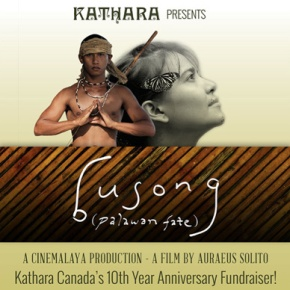 December 19 Film Screening of Busong (Palawan Fate) for Kathara Canada's 10th Year Anniversary