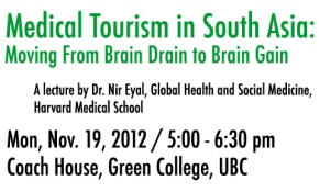 November 19 Talk on Medical Tourism in South Asia: Moving From Brain Drain to BrainGain