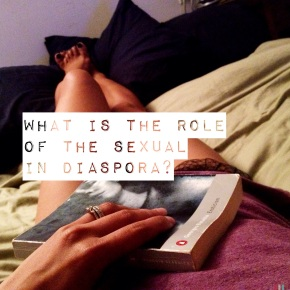 WHAT IS THE ROLE OF THE SEXUAL IN DIASPORA? Featuring Dr. Robert Diaz, Assistant Professor of English Ontario College of Art and Design University (OCAD)
